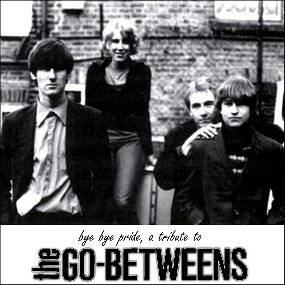 various artists bye bye pride a tribute to the go betweens