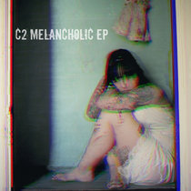 MELANCHOLIC EP cover art