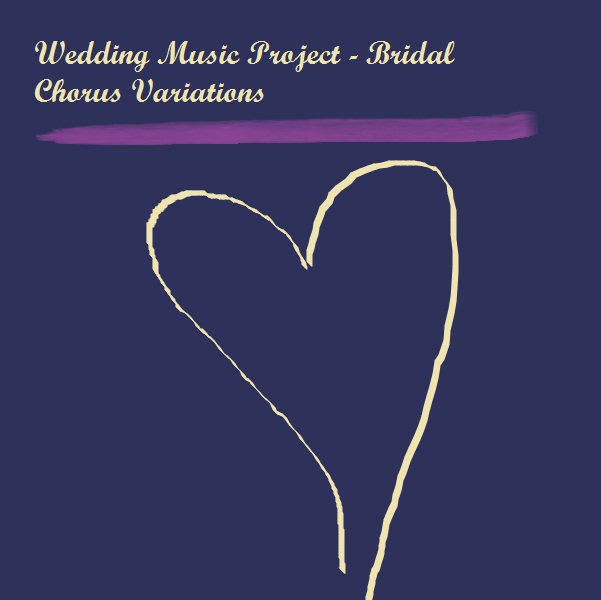 Bridal Chorus 0 24 Here Comes The Bride Wedding Music Project