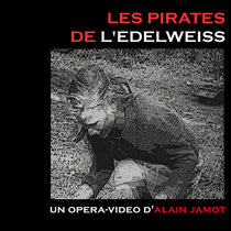 Les Pirates de l'Edelweiss(lp)(opera) cover art