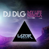 My Life | Nebula [LAZOR01] cover art