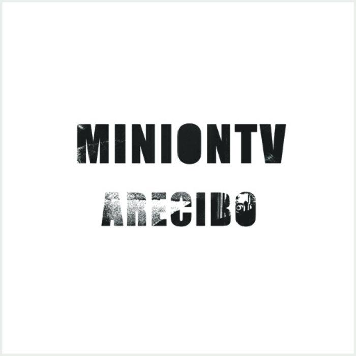 MINIONTV - Arecibo