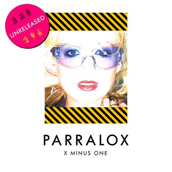 Parralox - X Minus One (Rehearsal Version)