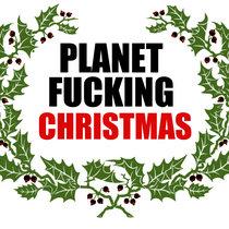 Planet FKN Christmas cover art