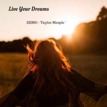 Live Your Dreams (demo) cover art