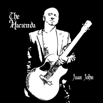 The Hacienda by Juan John