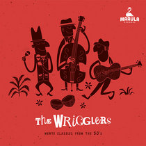 The Wrigglers - Mento Classics from the 50's cover art