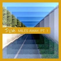 Miles Away, Pt. 1 cover art