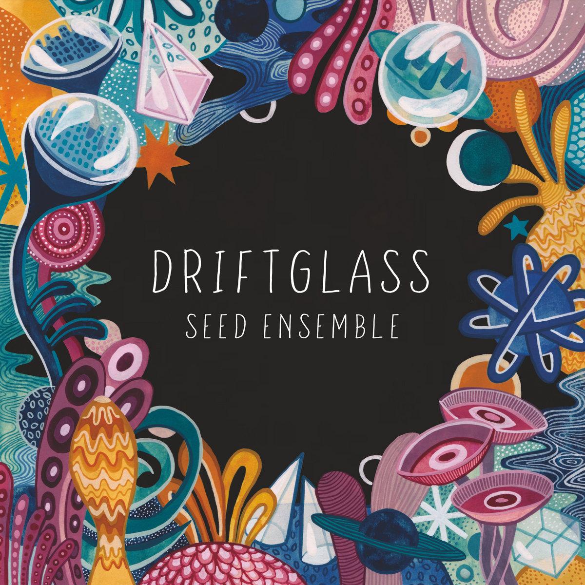Image result for seed ensemble driftglass