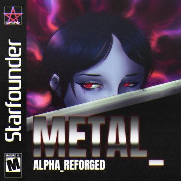 Metal_Alpha_Reforged main photo