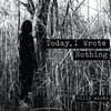 Today, I Wrote Nothing Cover Art