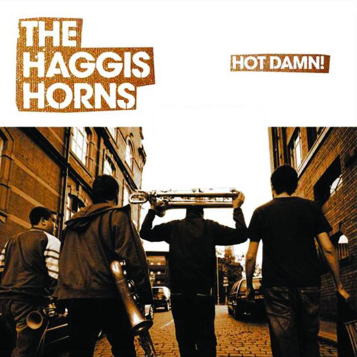Resultado de imagen de the haggis horns hot damn