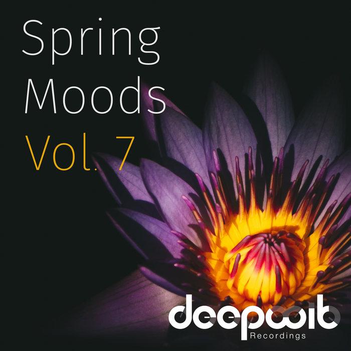 Spring Moods, Vol. 7, by DeepWit Recordings