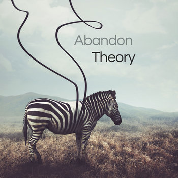 Abandon Theory EP by Abandon Theory