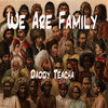 We Are Family - Dark Destroyer riddim