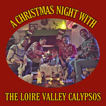 A Christmas Night with the Loire Valley Calypsos cover art