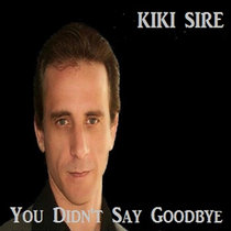You Didn't Say Goodbye cover art