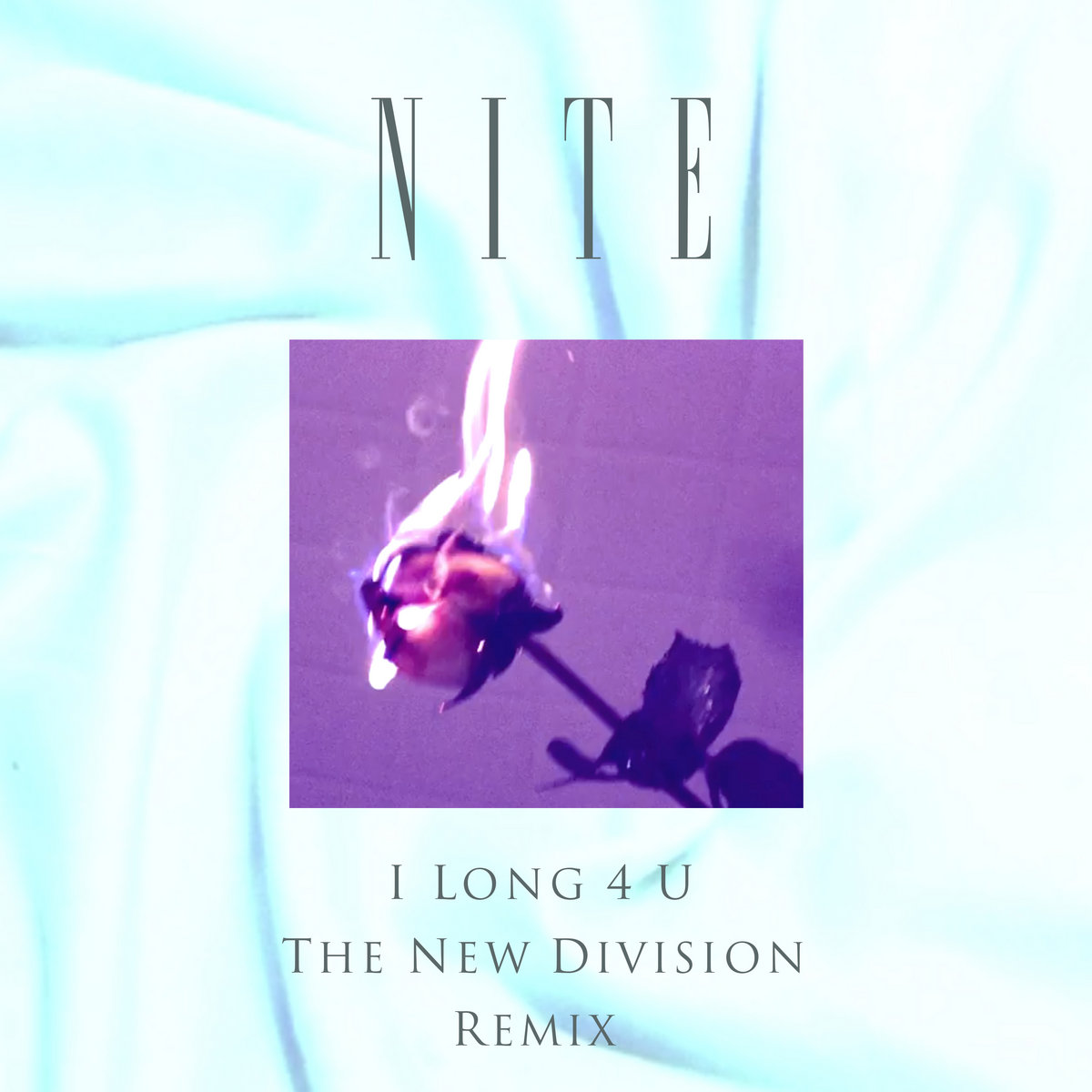 I Long 4 U (The New Division Remix) by Nite