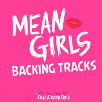 Mean Girls - Backing Tracks cover art