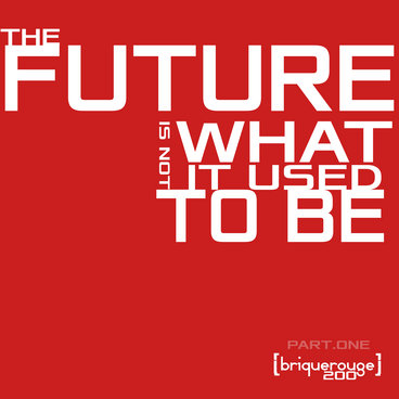 [BR200] : The Future Is Not What It Used To Be - part.One - featuring tracks by Jules Wells / ModelSon / Loloman / G-Prod main photo