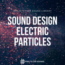 Electric Particles - Electromagnetic Sound Design Sample Pack cover art