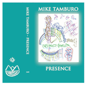 Presence by Mike Tamburo