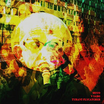 Split w/ V Sabo/ Tyrant Flycatcher cover art