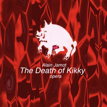 The Death of Kikky(lp)(opera) cover art