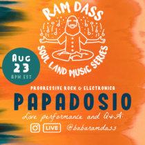 Papadosio   Ram Dass Soul Land Music Series cover art