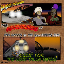 The Adventures of Pea Mason and the All-Seeing Eye: Quest for the Lost Dilla Tapes cover art