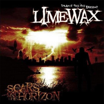Scars On The Horizon (2016 Remaster), by Limewax