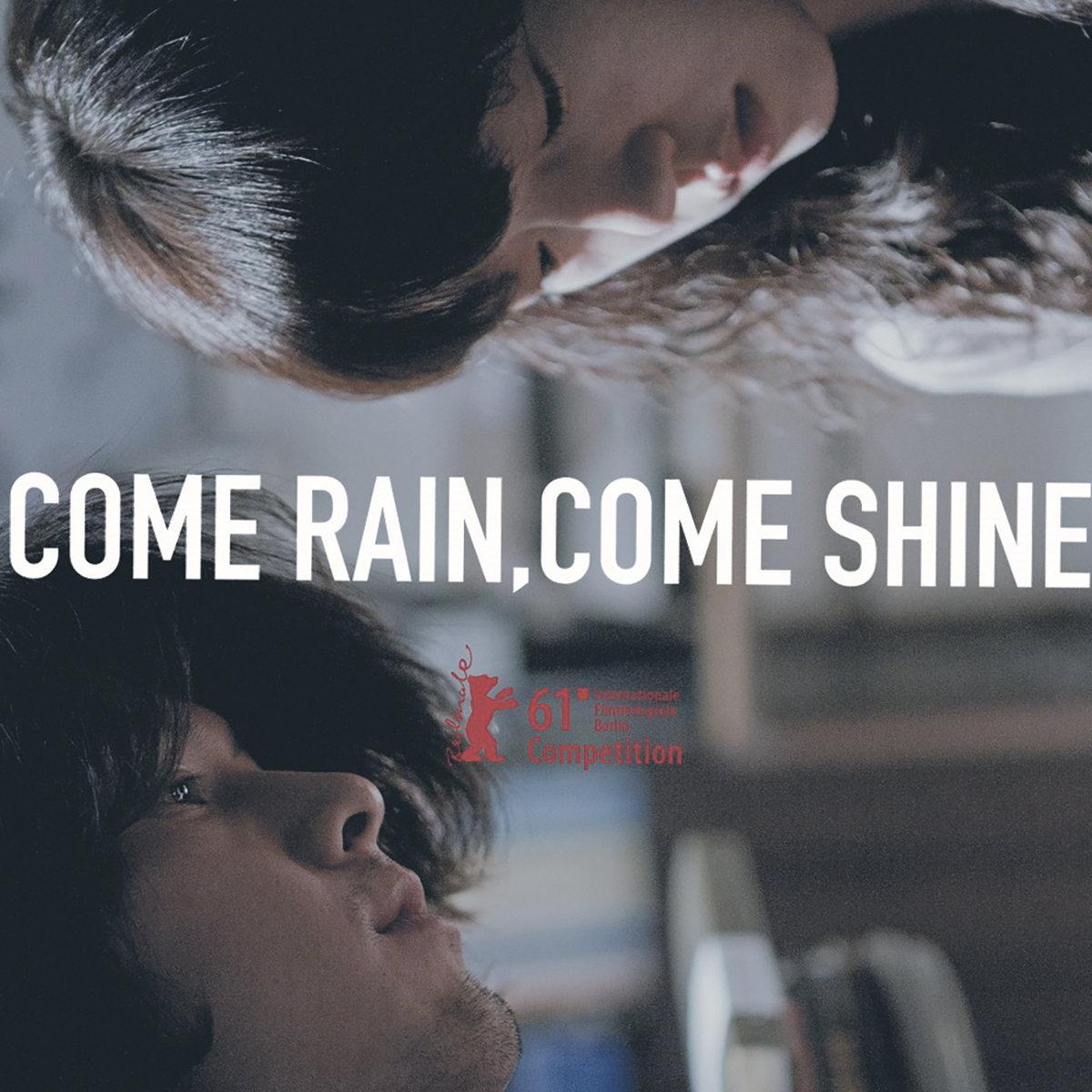 Come Rain,Come Shine (Official...