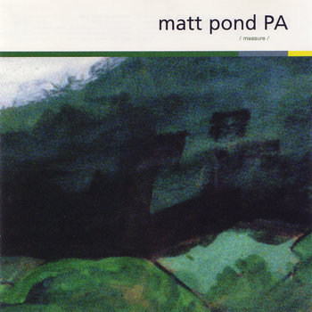FT31 - Matt Pond PA 'Measure'