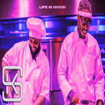 Life Is Good (ChopNotSlop Remix) cover art