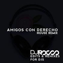 Amigos con Derecho (Dj Rocco Remix) cover art