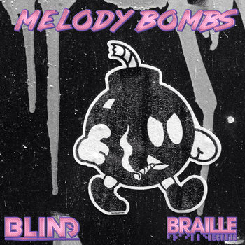 Melody Bombs by bLiNd