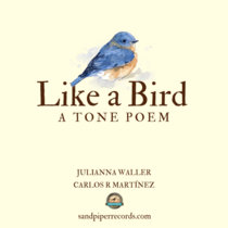 Like a Bird, a Tone Poem cover art