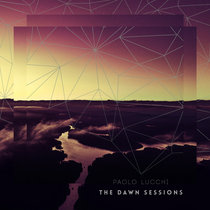 Paolo Lucchi - The Dawn Sessions cover art
