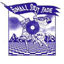 Shall Not Fade - 3 Years of Service cover art