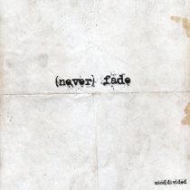 (never) Fade cover art