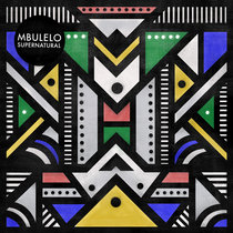 Mbulelo - Supernatural EP cover art