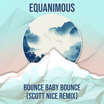 Bounce Baby Bounce (Scott Nice Remix) cover art