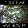 Infinite Me/Awe Howler Split Cover Art