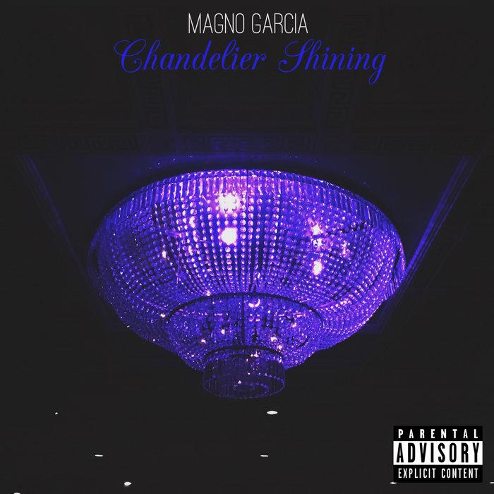 Missing Chandelier (Prod. by 16 Bit Spit) | Magno Garcia