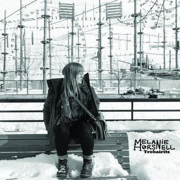 Trobairitz ALBUM by Melanie Horsnell