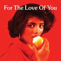 For The Love Of You cover art