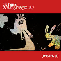 [BR172] : King Cosmic - Berdumdum ep cover art
