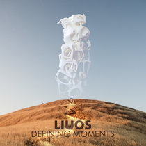 Liuos - Defining Moments cover art