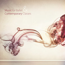 """(FREE) SHEET MUSIC + mp3: """"Tendu (fast)"""" from """"Music for Ballet & Contemporary Classes"""" cover art"""