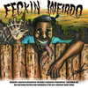 FECKIN WEIRDO: Nnamdi's spectral adventures through a pubulous conundrum, canceling out the burrowing burden and ambiguity of his pre-zuberant tooth shine. Cover Art